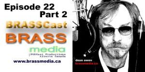 BRASScast Episode 22 - Part 1